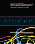 BR: I Dream of Wires (2014)